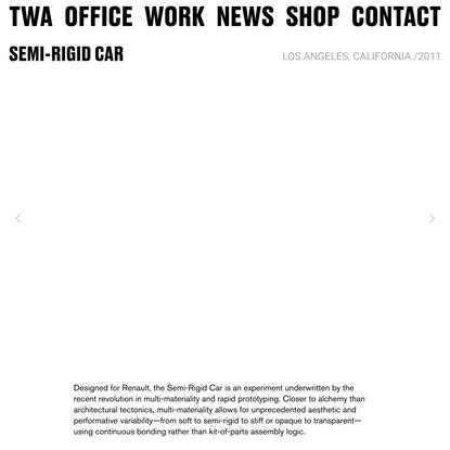 SEMI-RIGID CAR — Tom Wiscombe Architecture