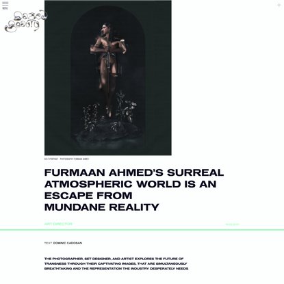 Furmaan Ahmed's surreal atmospheric world is an escape from mundane reality