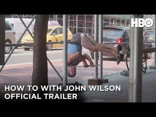 How To with John Wilson: Official Trailer | HBO