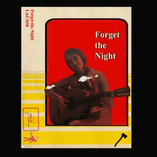Forget The Night, by Little Axe Records