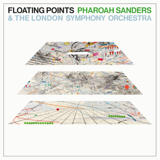Floating Points / Pharoah Sanders / The London Symphony Orchestra – Promises
