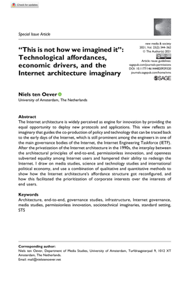 """""""This is not how we imagined it"""": Technological affordances, economic drivers, and the Internet architecture imaginary - Niels ten Oever"""