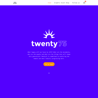 Twenty75 - Discover the people and movements changing our world.