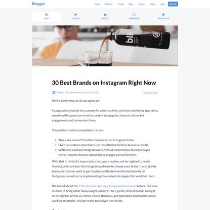 30 Best Brands on Instagram Right Now - Hopper HQ Instagram Scheduler