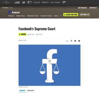 Facebook's Supreme Court | Radiolab | WNYC Studios