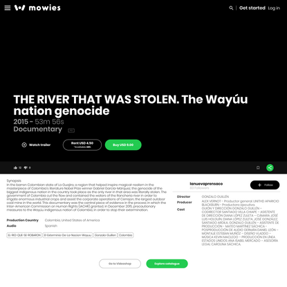 THE RIVER THAT WAS STOLEN. The Wayúu nation genocide from GONZALO GUILLÉN - On Mowies
