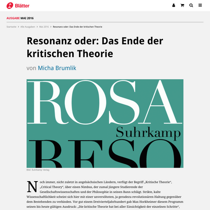 Resonanz oder: Das Ende der kritischen Theorie | Blätter für deutsche und internationale Politik