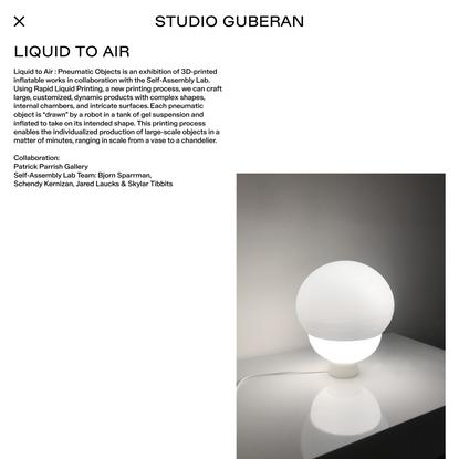 Studio Guberan – Liquid to Air