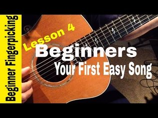 BEGINNERS-play your first Fingerstyle song in 60 MINUTES! Lesson 4