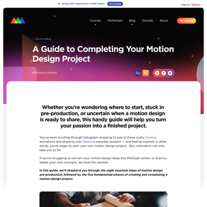 A Guide to Completing Your Motion Design Project