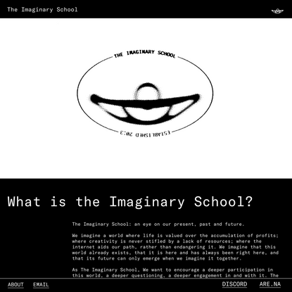 The Imaginary School — What is the Imaginary School?