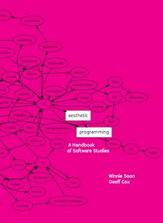 Aesthetic Programming / Soon & Cox