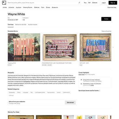 Wayne White - 95 Artworks, Bio & Shows on Artsy