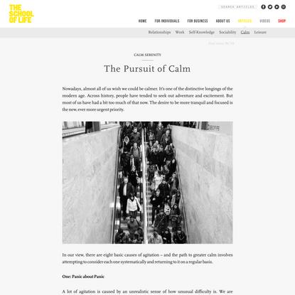 The Pursuit of Calm -