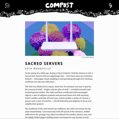 COMPOST Issue 01: Sacred Servers by Zach Mandeville