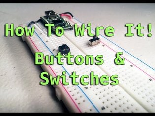 How To Wire It! Buttons & Switches