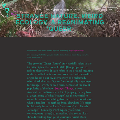 Strange Nature, Weird Ecology, & Reanimating 'queer' — Queer Nature