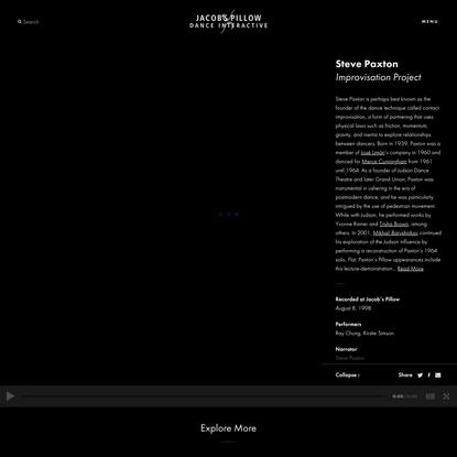 Steve Paxton: Improvisation Project - Jacob's Pillow Dance Interactive