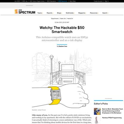 Watchy: The Hackable $50 Smartwatch - IEEE Spectrum