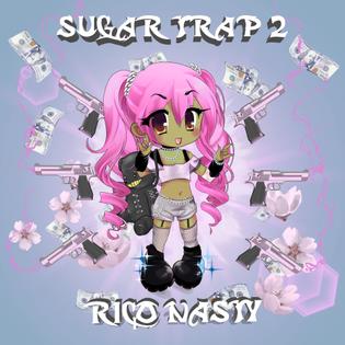 rico nasty sugar trap 2
