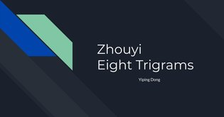 Zhouyi Eight Trigrams - Yiping Dong
