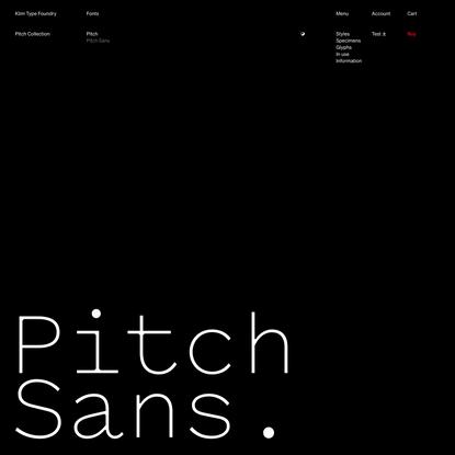 Klim Type Foundry · Pitch Sans fonts