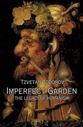 todorov_tzvetan_imperfect_garden_the_legacy_of_humanism_2002.pdf