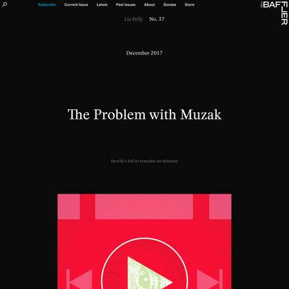 The Problem with Muzak | Liz Pelly