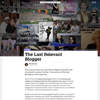 The Last Relevant Blogger