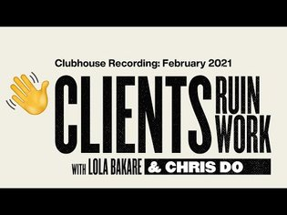 What To Do When Clients Ruin Your Work After Delivery- Clubhouse Recording