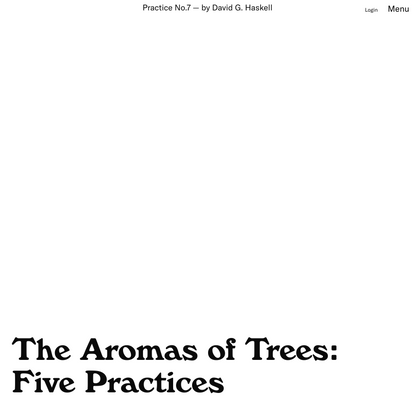 The Aromas of Trees: Five Practices – Emergence Magazine