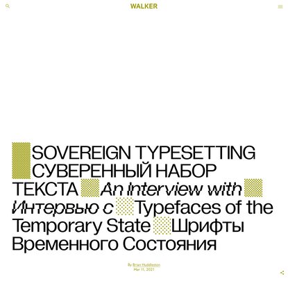 Sovereign Typesetting: An Interview with Typefaces of the Temporary State