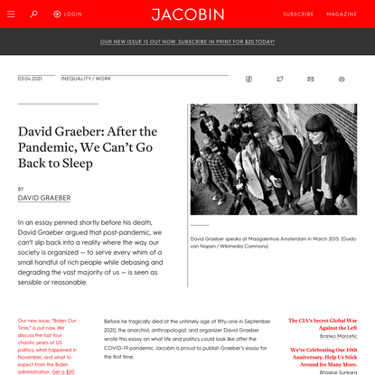 David Graeber: After the Pandemic, We Can't Go Back to Sleep