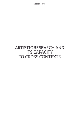 Artistic Research and Its Capacity to Cross Contexts - By Nora Khan
