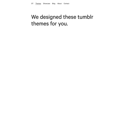 Other Themes   Themes for Tumblr, Shopify, Craft, Webflow