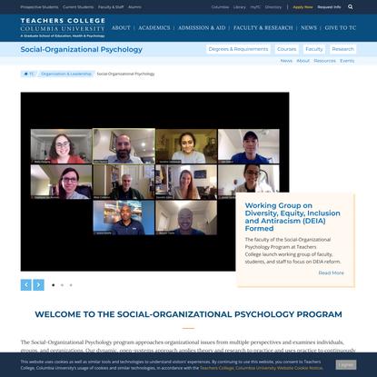 Social-Organizational Psychology   Organization and Leadership   Teachers College, Columbia University