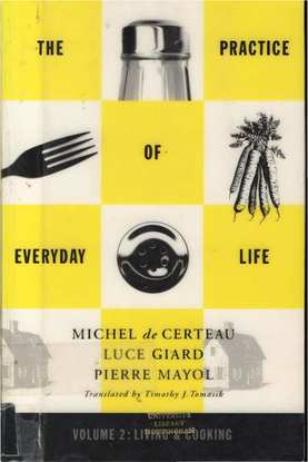 de_certeau_giard_mayol_the_practice_of_everyday_life_vol_2_living_and_cooking.pdf