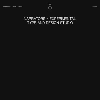 Narrators Design Studio | Type Foundry and Design Studio