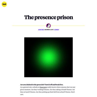 The presence prison