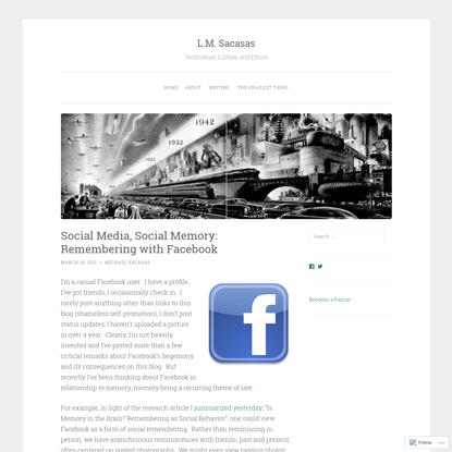 Social Media, Social Memory: Remembering with Facebook