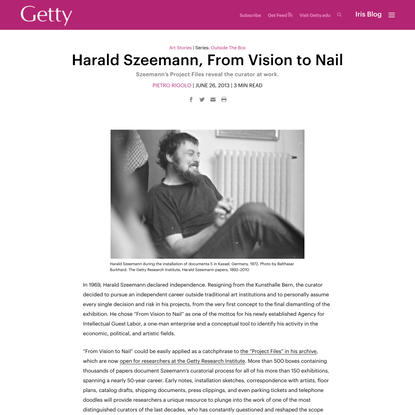 Harald Szeemann, From Vision to Nail