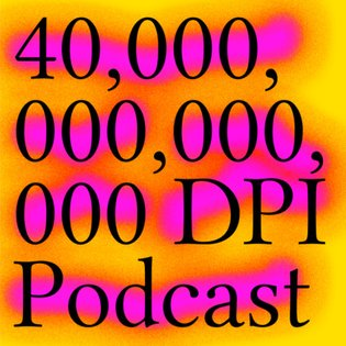 001. Exhausted Emojis, Internet Sex Ed, Water Bottle Semiotics and the Singularity by 40,000,000,000,000 DPI
