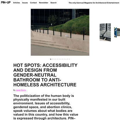 HOT SPOTS: Accessibility And Design From Gender-Neutral Bathroom To Anti-Homeless Architecture
