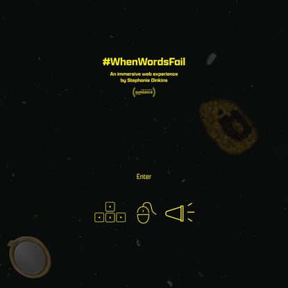 #WhenWordsFail