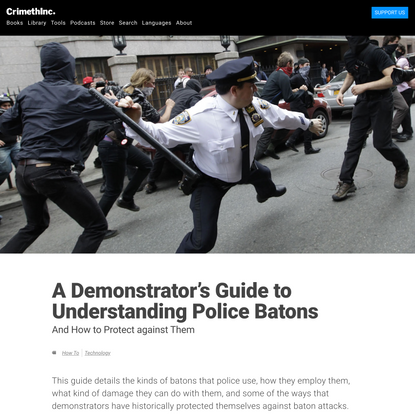 A Demonstrator's Guide to Understanding Police Batons