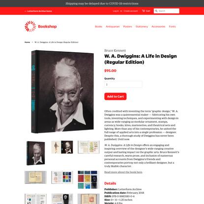 W. A. Dwiggins: A Life in Design (Regular Edition)