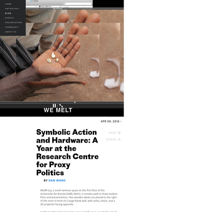 Symbolic Action and Hardware: A Year at the Research Centre for Proxy Politics