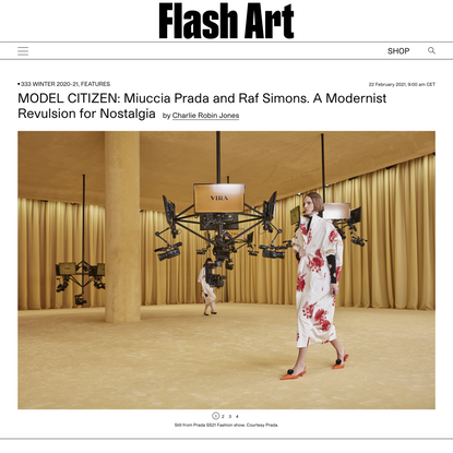 MODEL CITIZEN: Miuccia Prada and Raf Simons. A Modernist Revulsion for Nostalgia     Flash Art