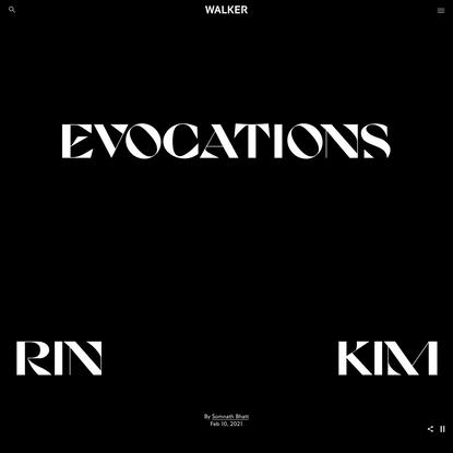 Evocations: Rin Kim Ni