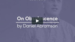 Daniel Abramson | On Obsolescence